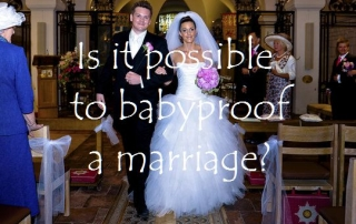 Is it possible to babyproof a marriage