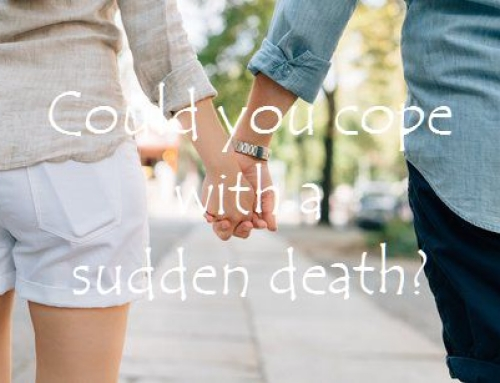 Could you cope with a sudden death?