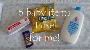 5 baby items I use for me 1