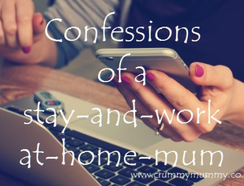 Confessions of a stay-and-work-at-home-mum