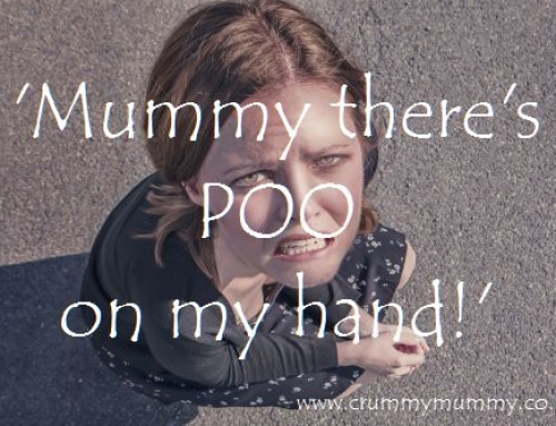 'Mummy there's POO on my hand!'