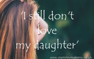 I still don't love my daughter