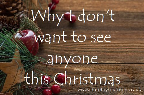 Why I don't want to see anyone this Christmas