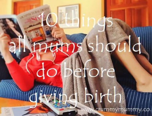 10 things all mums should do before giving birth