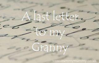 A last letter to my Granny