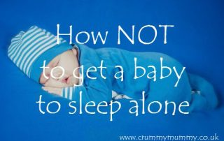 How not to get a baby to sleep alone