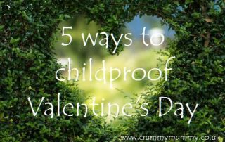 5 ways to childproof Valentine's Day
