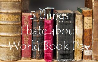 5 things I hate about World Book Day