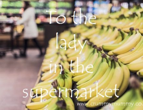 To the lady in the supermarket