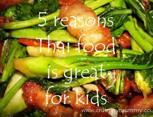 5 reasons Thai food is great for kids