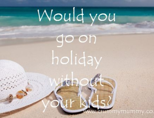 Would you go on holiday without your kids?