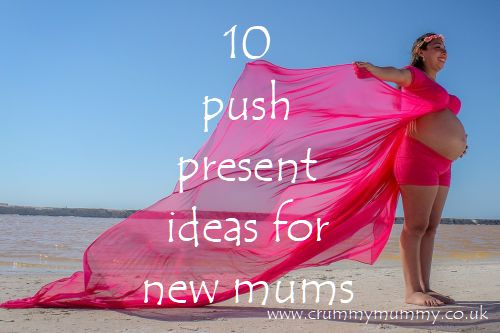 10 push present ideas for new mums