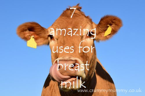 7 amazing uses for breast milk