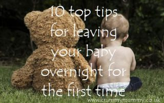 10 top tips for leaving your baby overnight for the first time main