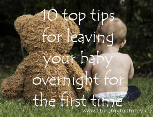 10 top tips for leaving your baby overnight for the first time