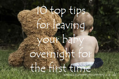 leaving your baby overnight for the first time