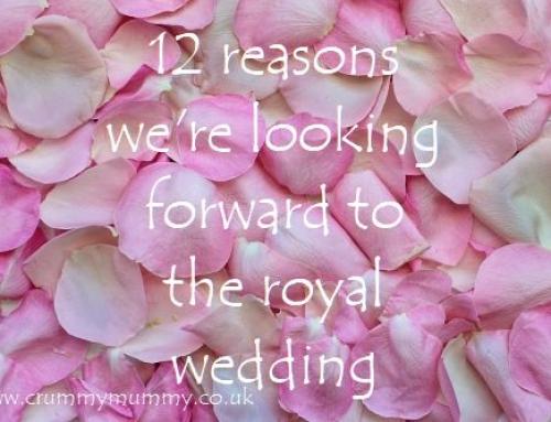 12 reasons we're looking forward to the royal wedding