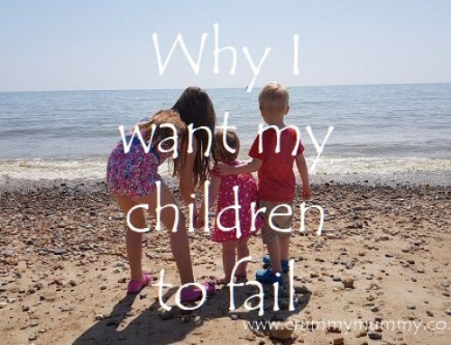 Why I want my children to fail