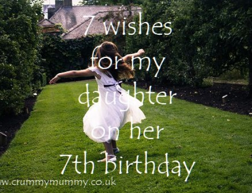 7 wishes for my daughter on her 7th birthday