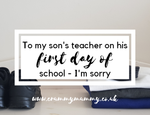 To my son's teacher on his first day of school – I'm sorry