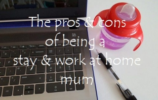 The pros & cons of being a stay & work at home mum featured
