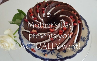 5 Mother's Day presents you ACTUALLY want