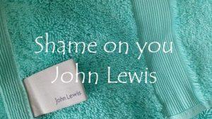 Shame on you John Lewis