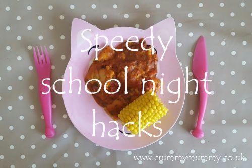 Speedy school night hacks