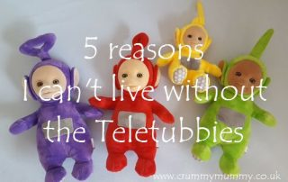 5 reasons I can't live without the Teletubbies