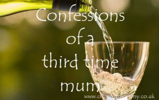 Confessions of a third time mum