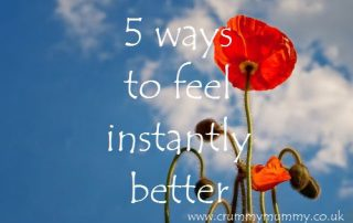 5 ways to feel instantly better