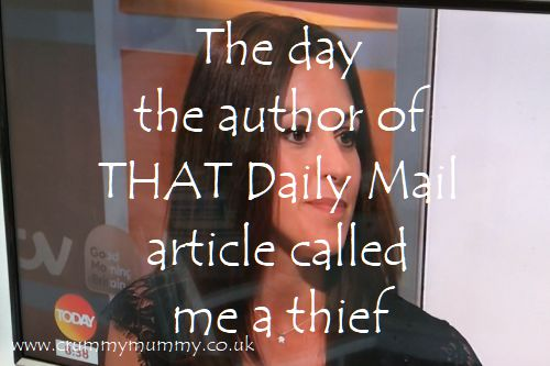 The day the author of THAT Daily Mail article called me a thief