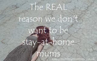 The REAL reason we don't want to be stay-at-home mums