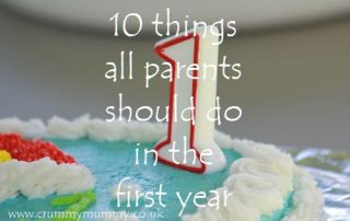 10 things all parents should do in the first year