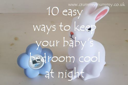 ways to keep your baby's bedroom cool at night