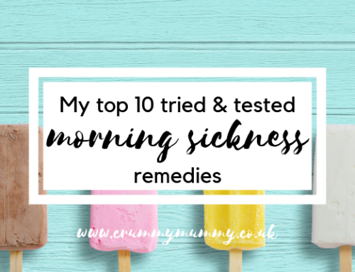 My top 10 tried & tested morning sickness remedies