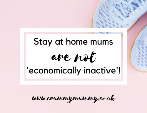 Stay at home mums are not 'economically inactive'!