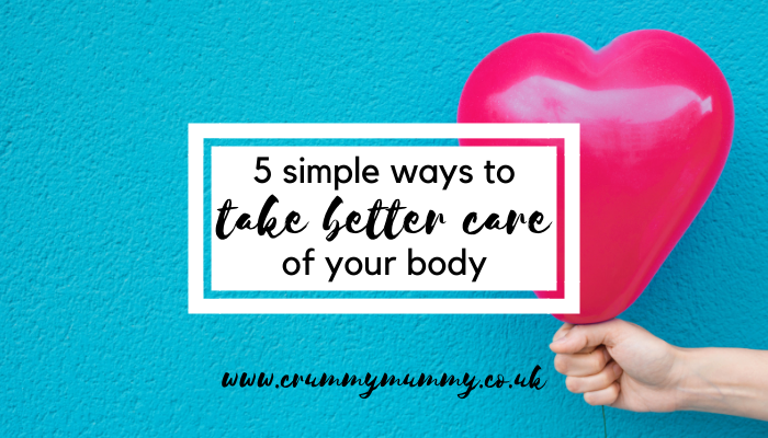 better care of your body