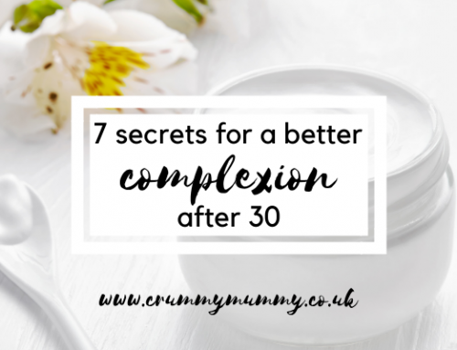 7 secrets for a better complexion after 30 #ad
